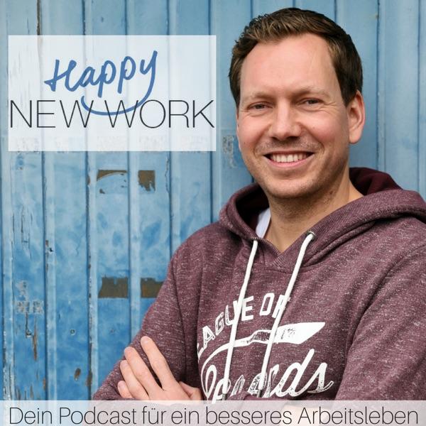 Happy New Work – dein Podcast für ein besseres Arbeitsleben