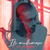 A.U. - Iti Multumesc (feat. Ruby) artwork