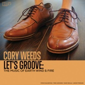 Cory Weeds - Let's Groove: The Music of Earth Wind & Fire  artwork
