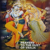 Prayers to the Dust of Vraja