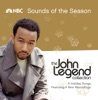 John Legend Collection: Sounds of the Season - EP, John Legend