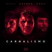 Carnalismo (feat. Gilli & branco) - NODE