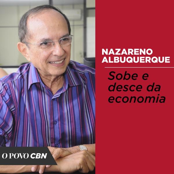 Sobe e desce da economia, com Nazareno Albuquerque