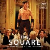 The Square (Original Motion Picture Soundtrack)