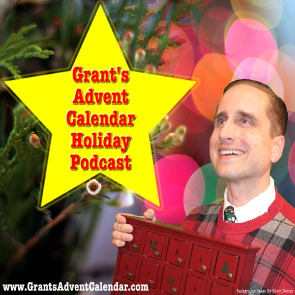 Grant's Advent Calendar - Counting down the days until Christmas since 2005!