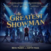 The Greatest Show-ヒュー・ジャックマン, Keala Settle, ザック・エフロン, Zendaya & The Greatest Showman Ensemble