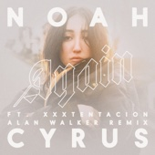 Again (feat. XXXTENTACION) [Alan Walker Remix] - Noah Cyrus