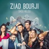 Shou Helou - Ziad Bourji