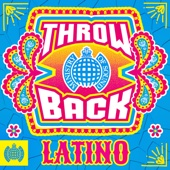 Throwback Latino - Ministry of Sound - Various Artists