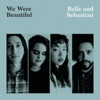 We Were Beautiful - Single