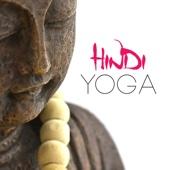 Hindi Yoga (Music for Meditation Exercises)