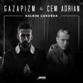 Kalbim Çukurda (feat. Cem Adrian) - Gazapizm