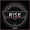Laidback Luke & Mark Villa - Rise