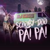 Scooby Doo Pa Pa - Dj Kass