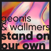 Stand on Our Own (Mier Remix) - Geonis & Wallmers