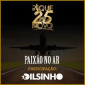 Paixão no Ar (feat. Dilsinho) [Ao Vivo]