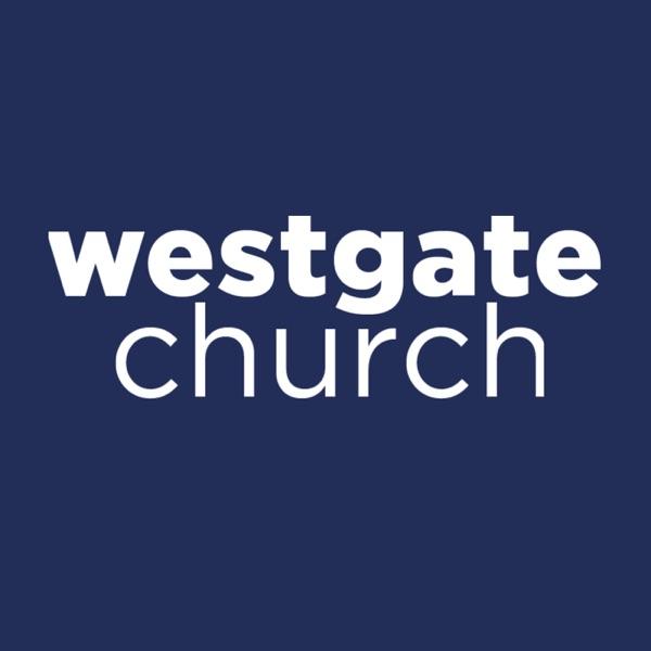 Westgate Church Sermons