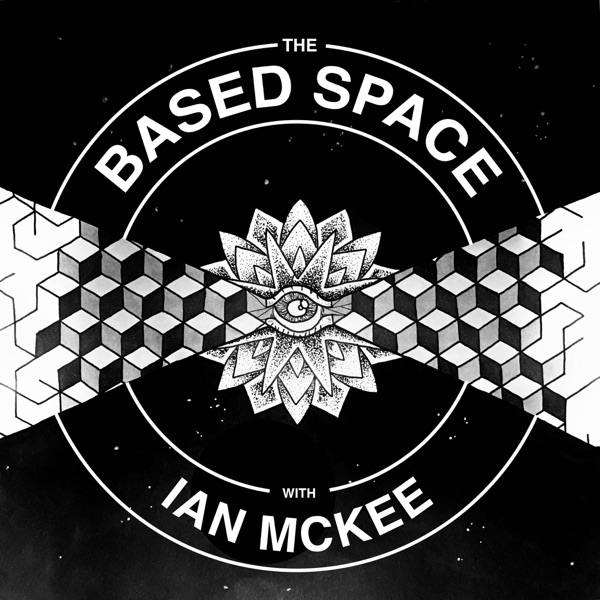 The Based Space: With Ian McKee