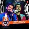 Amaal Mallik Armaan Malik Mtv Unplugged Season 7