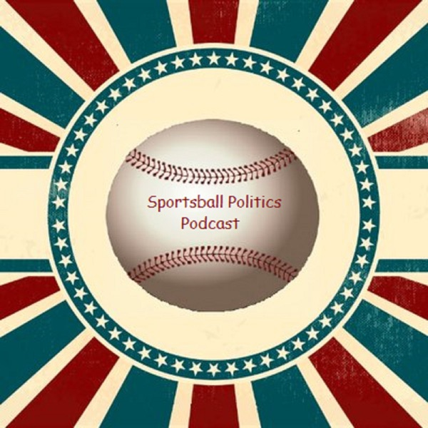Sportsball Politics Podcast