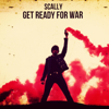 Scally - Get Ready for War artwork