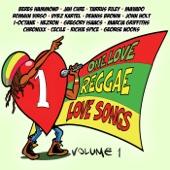 One Love Reggae Love Songs, Vol. 1