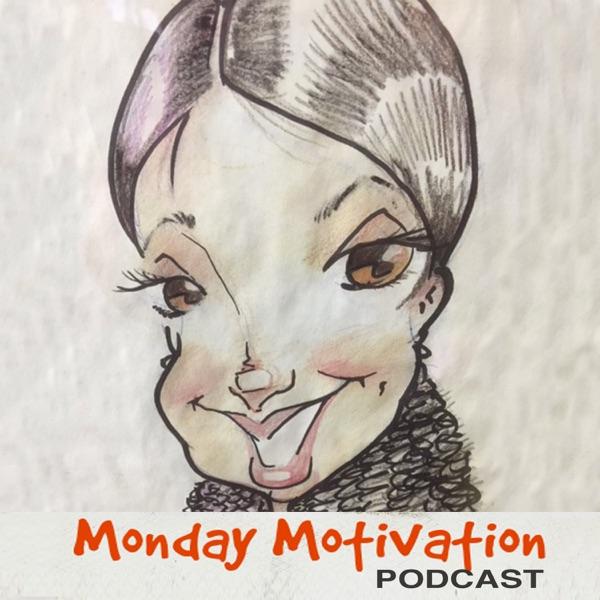 Monday Motivation Podcast