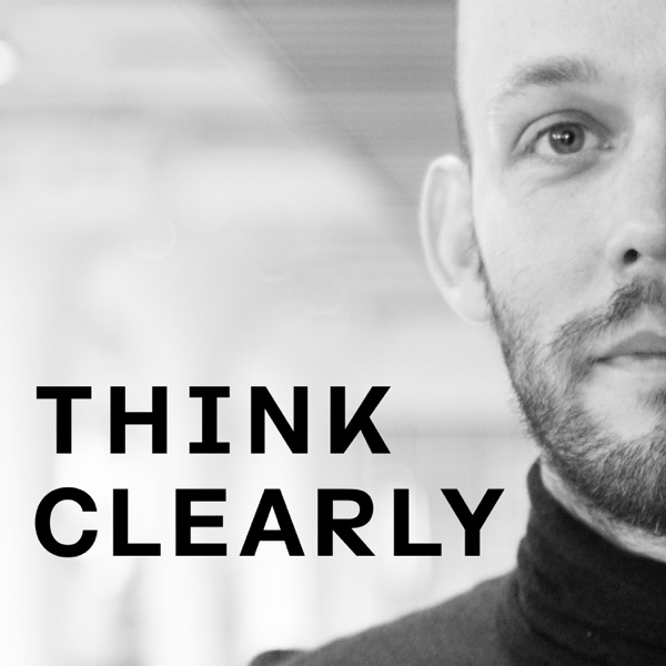 Think Clearly #reframes Podcast