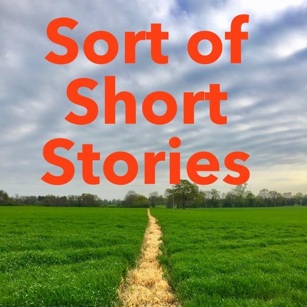 Sort of Short Stories