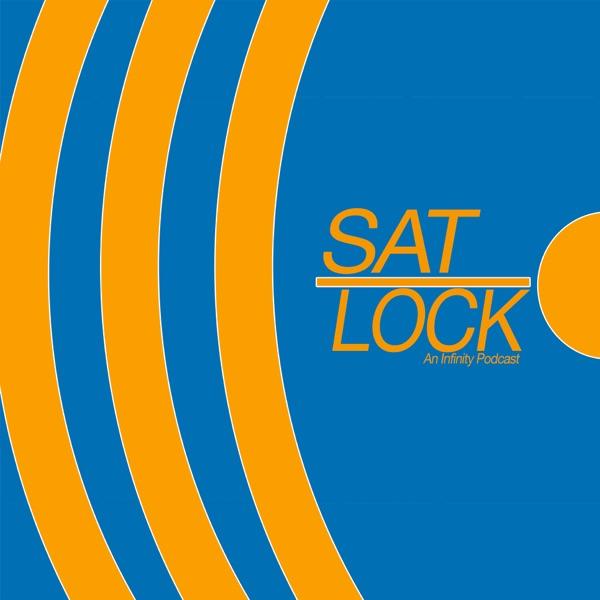 Sat-Lock An Infinity Podcast