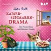 Kaiserschmarrndrama (Franz Eberhofer 9) - Rita Falk