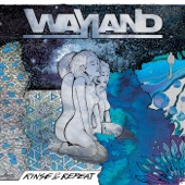 Rinse & Repeat - Wayland Cover Art