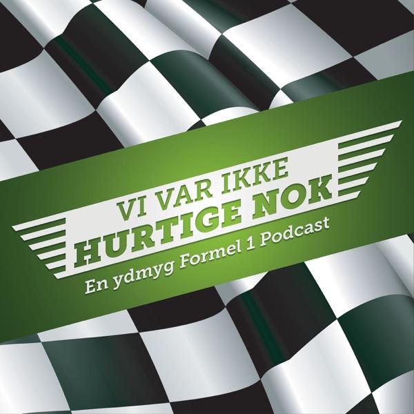 Vi var ikke hurtige nok- En ydmyg Formel 1 podcast