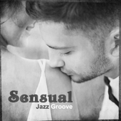 Sensual Jazz Groove: Moody Jazz for Lovers, Romantic Evening Together, Smooth Background for Intimate Moments, Gentle Piano and Sexy Saxophone