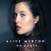 No Roots - EP - Alice Merton