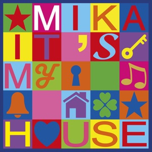 Mika - It's My House