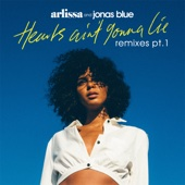 Hearts Ain't Gonna Lie (High Contrast Remix) - Arlissa & Jonas Blue