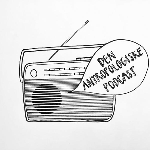 Den Antropologiske Podcast
