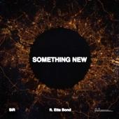 SiR - Something New (feat. Etta Bond) portada