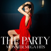THE PARTY-MONSTER MEGA HITS #1-