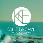 What Ifs (Remix) [feat. Lauren Alaina]