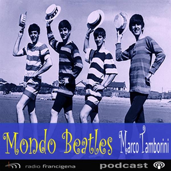 Mondo Beatles - A cura di Marco Tamborini - Prima serie