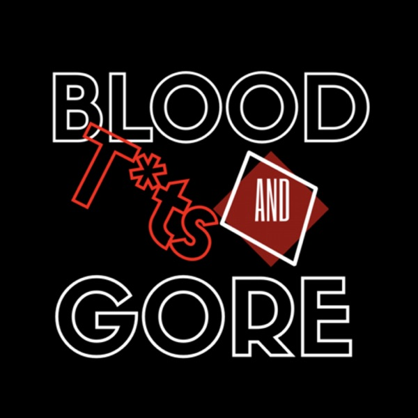 Blood Tits and Gore