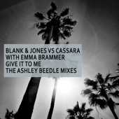 Give It to Me (with Emma Brammer) [Ashley Beedle Remix]
