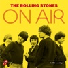 On Air (Deluxe), The Rolling Stones