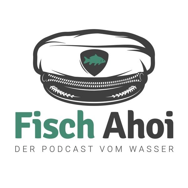 Fisch Ahoi – Der Podcast vom Wasser