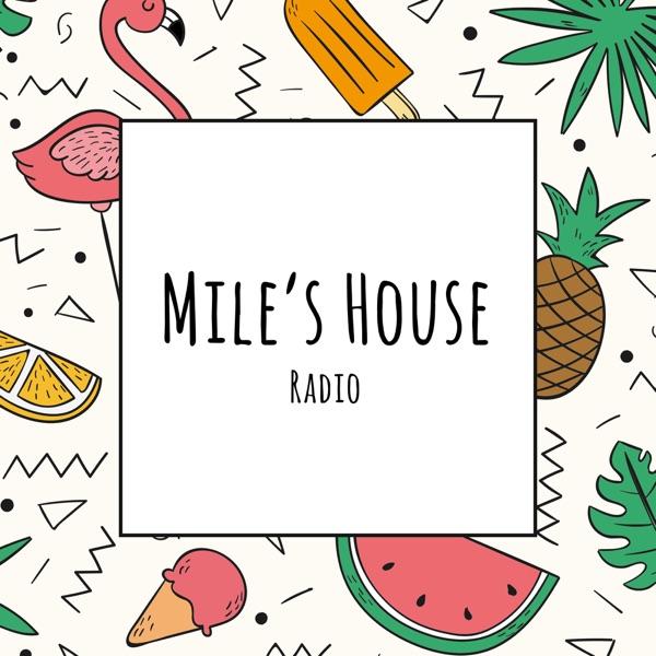 Mile's House Radio
