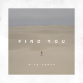 Find You - Nick Jonas