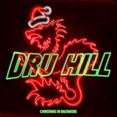 Dru Hill - Christmas in Baltimore  artwork