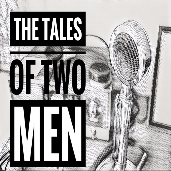 Tales Of Two Men